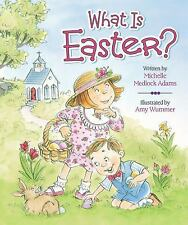 What Is Easter? by Michelle Medlock Adams (2013, Board Book)
