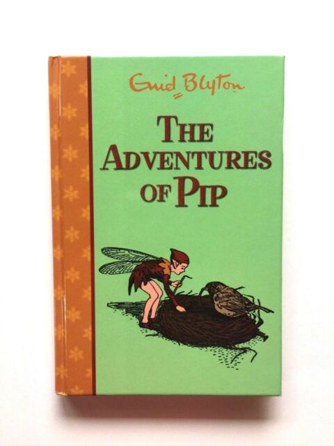 The Adventures of Pip by ENID BLYTON (Hardback, 2007)