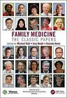 Family Medicine: The Classic Papers by Taylor & Francis Ltd (Paperback, 2016)