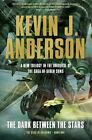 The Dark Between the Stars by Anderson (Paperback, 2015)