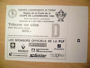 TICKET-Replay-De-La-Finale-De-La-Coupe-De-Luxembourg-11-June-1995