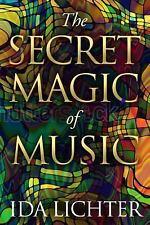 The Secret Magic of Music by Ida Lichter (2016, Paperback)