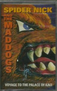 SPIDER NICK & THE MADDOGS - VOYAGE TO THE PALACE OF KALI CASSETTE RARE