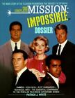 The Complete Mission : Impossible Dossier by Patrick J. White (1991, Paperback, Reprint)