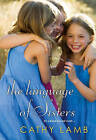 Language of Sisters by Cathy Lamb (Paperback, 2016)