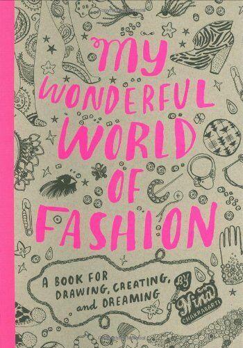 1 of 1 - My Wonderful World of Fashion: A Book for Draw... by Nina Chakrabarti 1856696324
