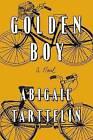 Golden Boy by Abigail Tarttelin (Hardback, 2013)
