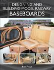 Designing and Building Model Railway Baseboards by Ronald L. Pybus (Paperback, 2014)