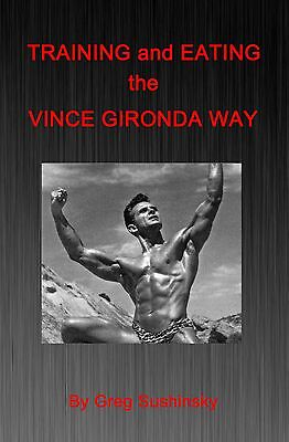 Training and Eating the Vince Gironda Way