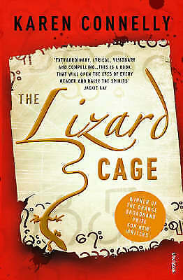 The Lizard Cage By Karen Connelly Paperback New