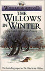 The Willows in Winter by William Horwood (Paperback, 1995)