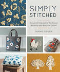 Simply Stitched: Beautiful Embroidery Motifs and Projects with Wool and Cotton by Yumiko Higuchi (Paperback, 2016)