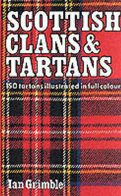 """VERY GOOD"" Scottish Clans & Tartans: 150 tartans illustrated in full colour, Gr"