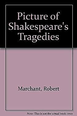 Picture of Shakespeare's Tragedies by Marchant, Robert