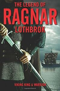 The-Legend-of-Ragnar-Lothbrok-Viking-King-and-Warrior