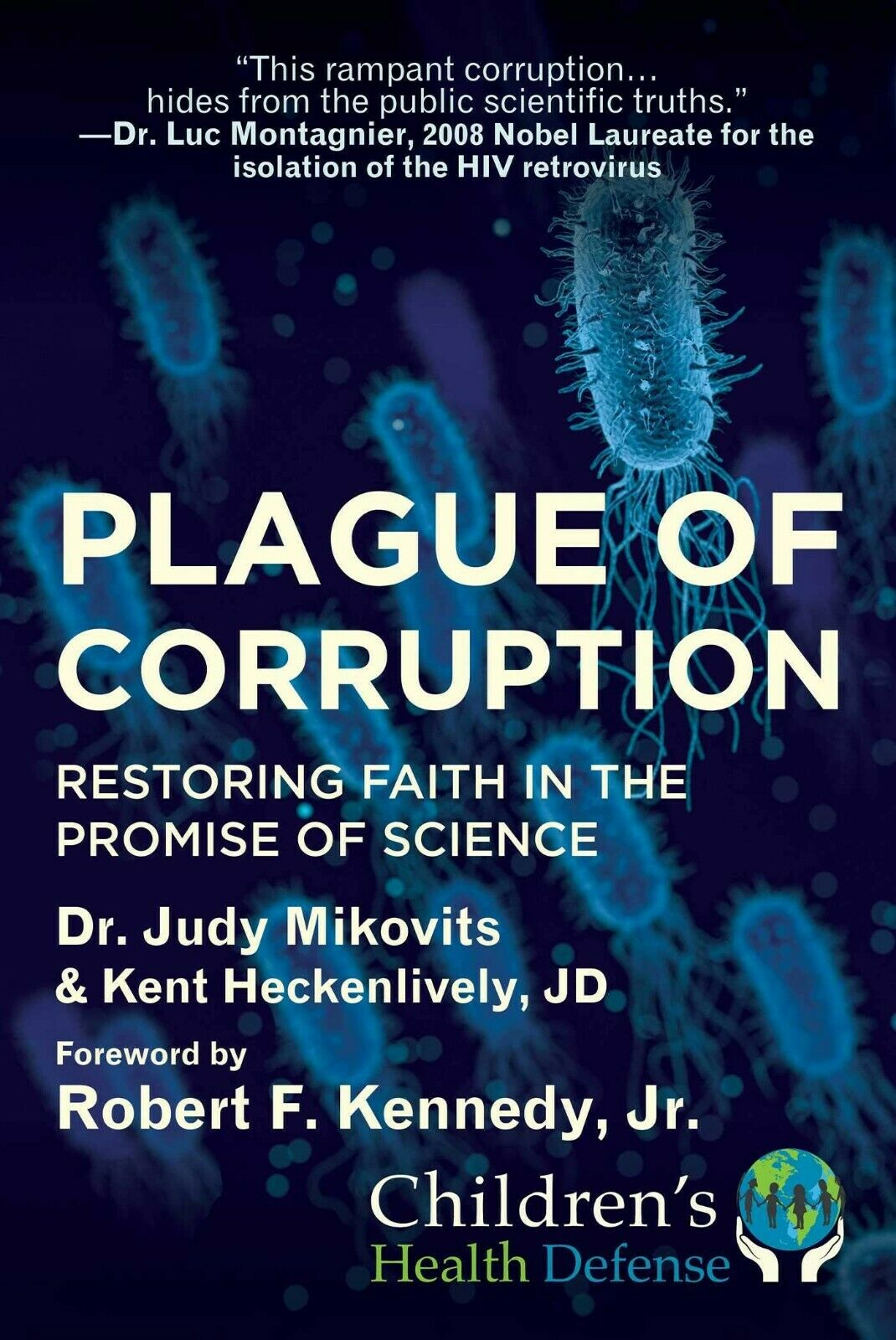 Plague of Corruption: Restoring Faith in the Promise of Science Hardcover 2