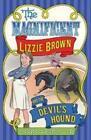The Magnificent Lizzie Brown and the Devil's Hound von Vicki Lockwood (2015, Taschenbuch)