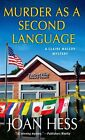 Murder as a Second Language by Joan Hess (Paperback, 2014)