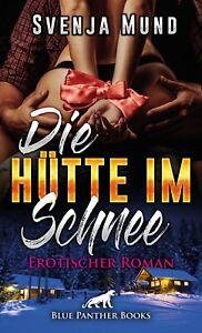 Die-Huette-im-Schnee-Erotischer-Roman-von-Svenja-Mund-blue-panther-books