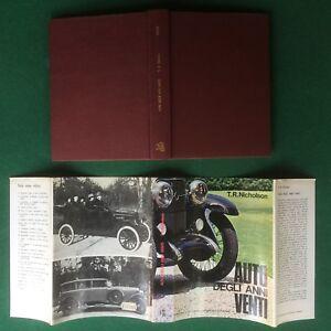 T.R. NICHOLSON - AUTO DEGLI ANNI VENTI 20 Ed.Automobile ACI(1° Ed 1968) Libro - Italia - T.R. NICHOLSON - AUTO DEGLI ANNI VENTI 20 Ed.Automobile ACI(1° Ed 1968) Libro - Italia