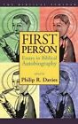First Person: Essays in Biblical Autobiography by Bloomsbury Publishing PLC (Paperback, 2002)