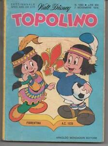 1976 11 07 - TOPOLINO - WALT DISNEY - N. 1093 - 07 NOVEMBRE 1976 - FIORENTINA - Italia - 1976 11 07 - TOPOLINO - WALT DISNEY - N. 1093 - 07 NOVEMBRE 1976 - FIORENTINA - Italia