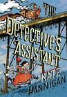 The Detective's Assistant by Kate Hannigan (Hardback, 2015)