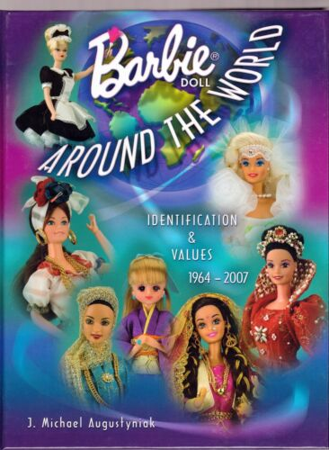 Barbie Doll Around the World 1964-2007 Like New Hard  Cover Book  Free Shipping