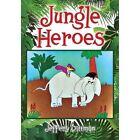 Jungle Heroes by Jeffery Dittman (Paperback / softback, 2013)