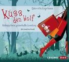 Küss den Wolf von Gabriella Engelmann (2012)