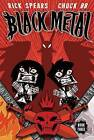 Black Metal: Volume 3: Darkness Enthroned by Rick C. Spears (Paperback, 2014)