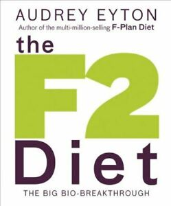 Very-Good-The-F2-Diet-Eyton-Audrey-Paperback