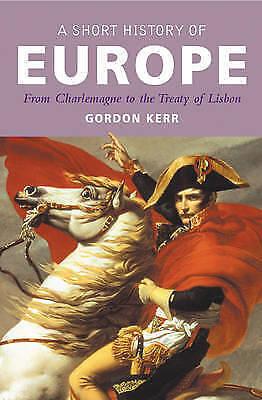 "1 of 1 - ""VERY GOOD"" Gordon Kerr, Short History of Europe, A (Pocket Essentials (Paperbac"