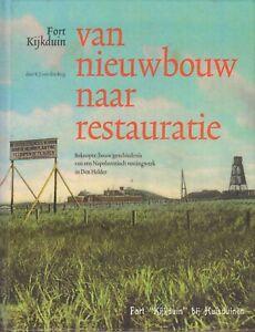 VAN-NIEUWBOUW-NAAR-RESTAURATIE-FORT-KIJKDUIN-DEN-HELDER-K-J-van-den-Berg