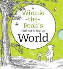 Winnie-the-Pooh's Pull-Out and Pop-Up World by Egmont UK Ltd (Novelty book, 2016)