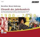 Chronik des Jahrhunderts 1900 bis 2000 von Dorothee Meyer-Kahrweg (2004)