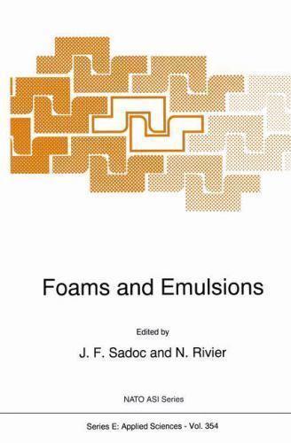 Nato Science Series E: Foams and Emulsions 354