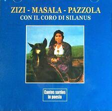 Zizi, Masala, Pazzola Con Il Coro Di Silanus ( CD - Album )