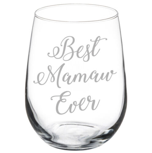 Stemless Wine Glass Best Mamaw Ever Student Stemmed