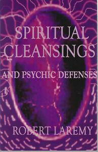 SPIRITUAL-CLEANSINGS-and-PSYCHIC-DEFENSES-ROBERT-LAREMY-NEW