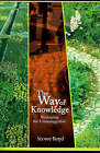 The Way of Knowledge: Managing the Unmanageable by Stowe Boyd (Paperback / softback, 2000)