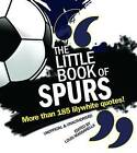 The Little Book of Spurs by Louis Massarella (Paperback, 2010)