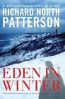 Eden in Winter by Richard North Patterson (2015, Paperback)