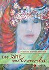 Das Jahr der Hormonfee von Renate Wiesner-Bornstein (2012, Taschenbuch)