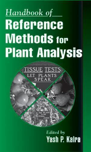Handbook of Reference Methods for Plant Analysis, , Good Book