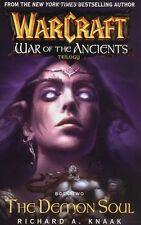 THE DEMON SOUL (Warcraft War of Ancients #2 pb ~ 2004 novel ~ Richard A Knaak)