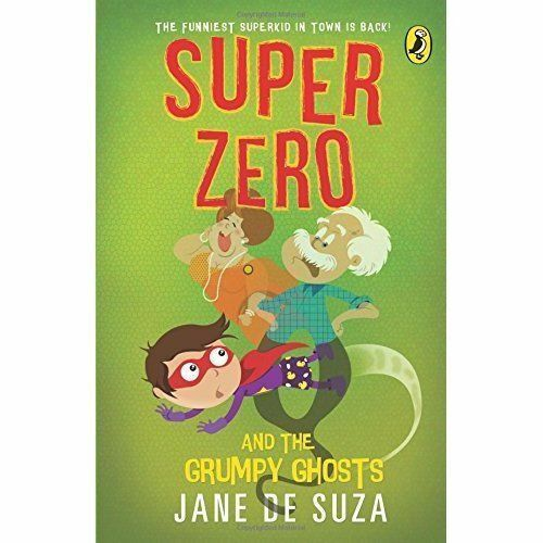 Super Zero and the Grumpy Ghosts by Jane De Suza (Paperback, 2015)