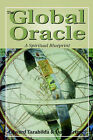 The Global Oracle: A Spiritual Blueprint by Doug Grimes, Edward Tarabilda (Paperback, 1997)