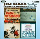 Three Classic Albums Plus: Jazz Guitar/Good Friday Blues/Paul Desmond-First Place Again by Jim Hall (CD, Jul-2011, 2 Discs, Avid Jazz)