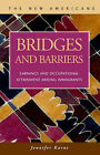 Bridges and Barriers: Earnings and Occupational Attainment Among Immigrants by Jennifer Karas (Hardback, 2002)
